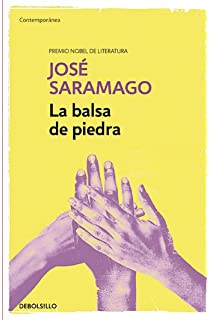 La balsa de piedra / The Stone Raft (Contemporanea) (Spanish Edition)