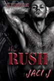 The Rush: The Hell's Disciples MC (The Hell's Disciples MC Series)