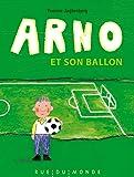 Arno et son ballon