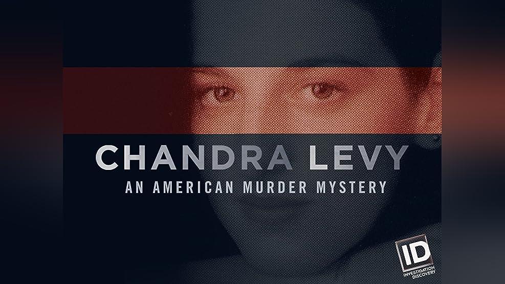 Chandra Levy: An American Murder Mystery - Season 1