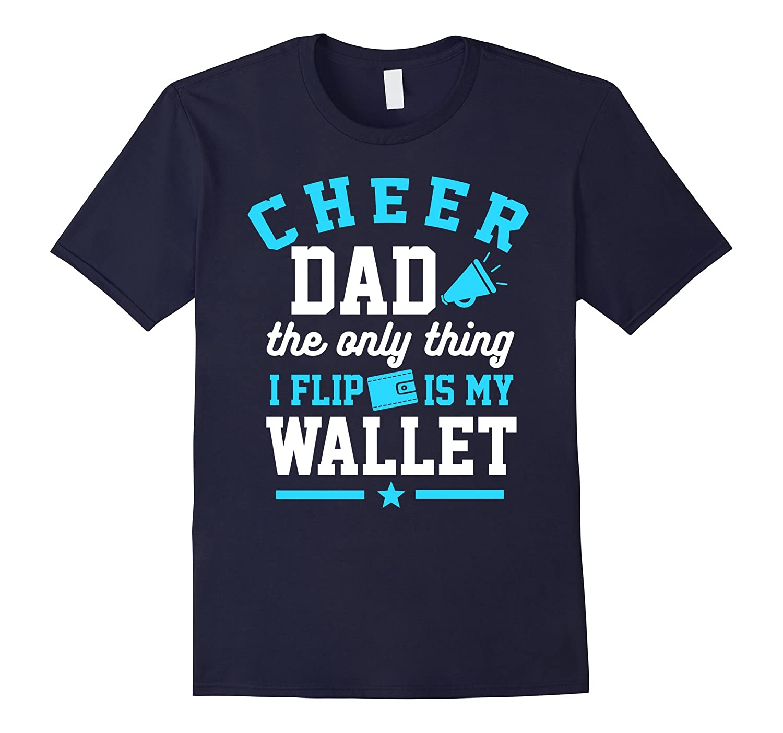 Cheerleader Dad Shirt Cheer Dad Wallet Flip Gift T-Shirt-TD