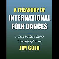 A Treasury of International Folk Dances: A Step-By-Step Guide book cover