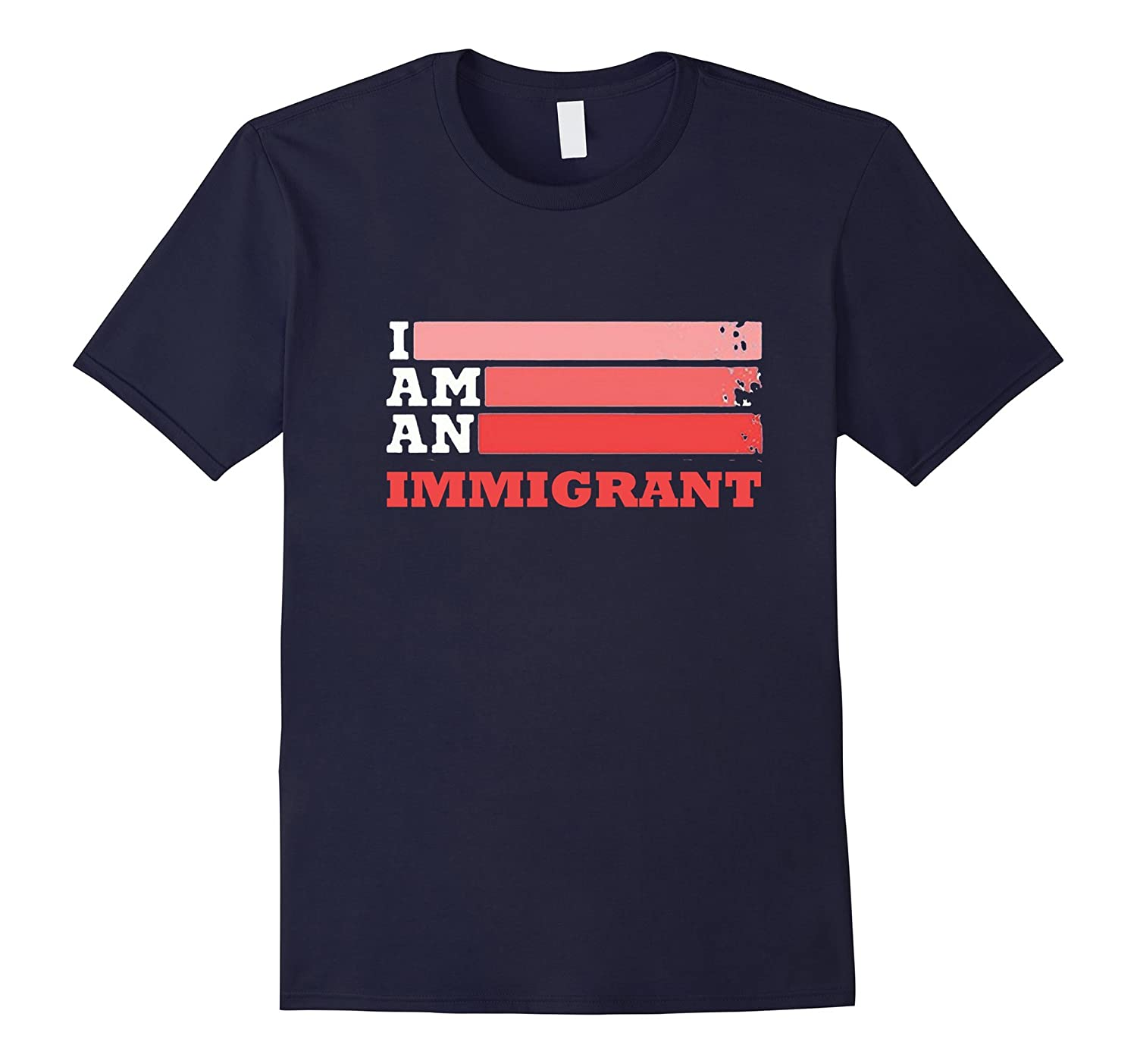 Made by immigrant tshirt, i'm an immigrant