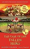 The Case of the Fallen Hero: An Inspector David Graham Cozy Mystery (Inspector David Graham Mysteries) (Volume 3)