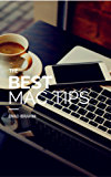 The Best Mac Tips: Apps & Tips that will make you a super Mac user (Emad Ibrahim) (English Edition)