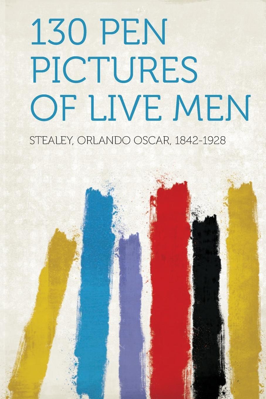 130 Pen Pictures of Live Men pdf
