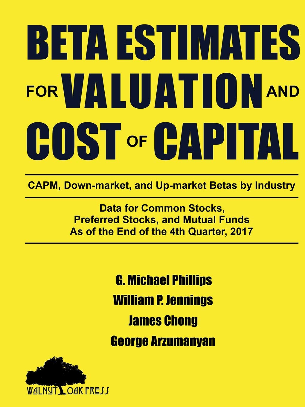 Beta Estimates for Valuation and Cost of Capital, As of the End of 4th Quarter, 2017 PDF ePub fb2 ebook