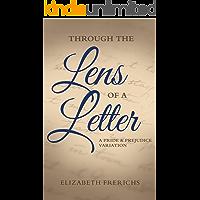 Through the Lens of a Letter: A Pride & Prejudice Variation