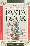 The Authentic Pasta Book