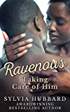 Ravenous: Taking Care of Him