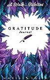 A Walk In My Stilettos: The Gratitude Journal