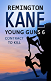 Young Guns 6: Contract to Kill