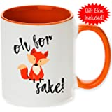Unique Oh For Fox Sake Coffee Mug with Optional Personalized Name! The Cutest, Funniest, and Perfect Gift for Anyone! Available in 11oz or 15oz! (11oz, No Personalization)