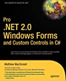 Pro .NET 2.0 Windows Forms and Custom Controls in C# (Expert's Voice in .NET)
