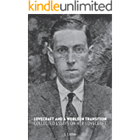 Lovecraft and a World in Transition: Collected Essays on H. P. Lovecraft book cover