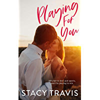 Playing for You: A Sports Romance (Berkeley Hills series Book 4)