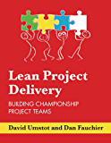 Lean Project Delivery | Building Championship Project Teams