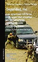 Seguridad Inc. Las Empresas Militares Y De