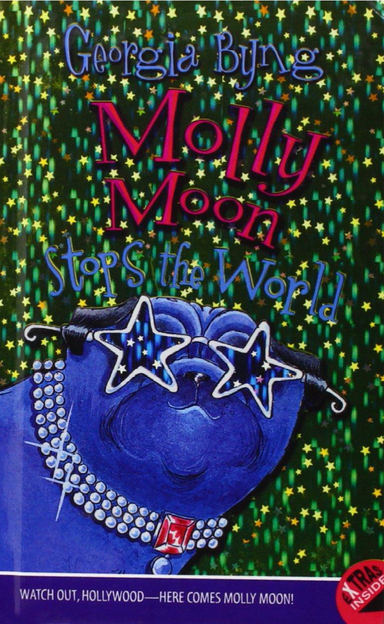 Molly Moon Stops The World (Turtleback School & Library Binding Edition) (Molly Moon (Prebound)) pdf