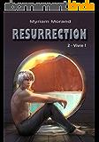 Résurrection : Vivre ! (Les Mondes d'Alzeruje t. 2)
