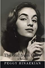 The Girl from Cairo: A Memoir Kindle Edition