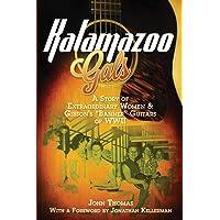 Kalamazoo Gals - A Story of Extraordinary Women