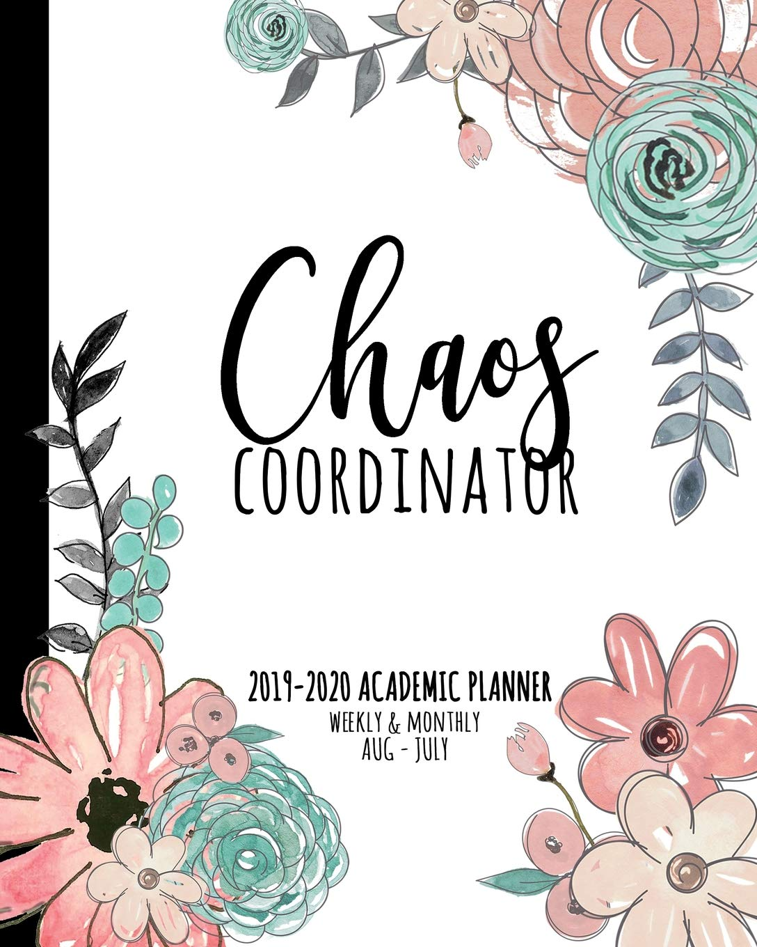 Chaos Coordinator 2019-2020 Academic Planner Weekly And ...