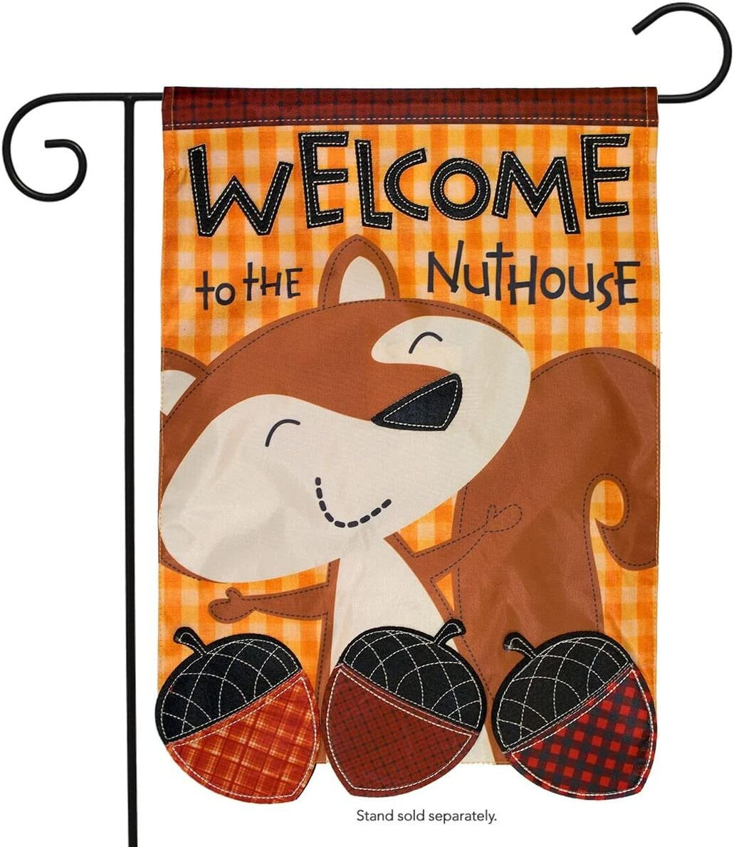 "Briarwood Lane Welcome to The Nuthouse Autumn Applique Garden Flag Fall Humor 12.5"" x 18"""
