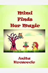 Mimi Finds Her Magic Kindle Edition