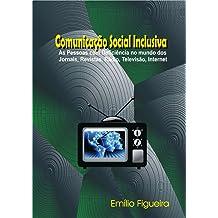 Comunicação Social Inclusiva (Portuguese Edition) Sep 29, 2016