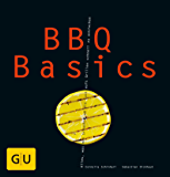 BBQ Basics (GU Basic Cooking) (German Edition)