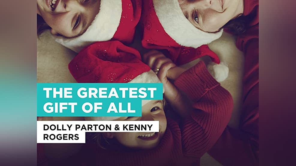 The Greatest Gift Of All in the Style of Dolly Parton & Kenny Rogers