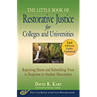 The Little Book of Restorative Justice for Colleges and Universities, Second Edition: Repairing Harm and Rebuilding…