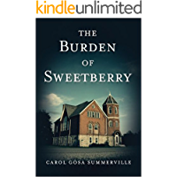 The Burden of Sweetberry: (African American Christian Fiction)