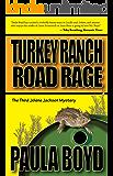 Turkey Ranch Road Rage (Jolene Jackson Mysteries Book 3)