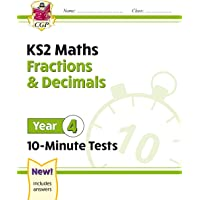 New KS2 Maths 10-Minute Tests: Fractions & Decimals - Year 4