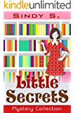 Little Secrets: A Southern Ladies Mystery (General Humor Mystery Women's Fiction Police Procedural Book 1)