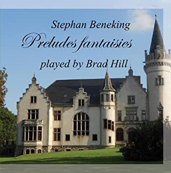 Brad Hill - Preludes fantaisies played by Brad Hill - Amazon com Music