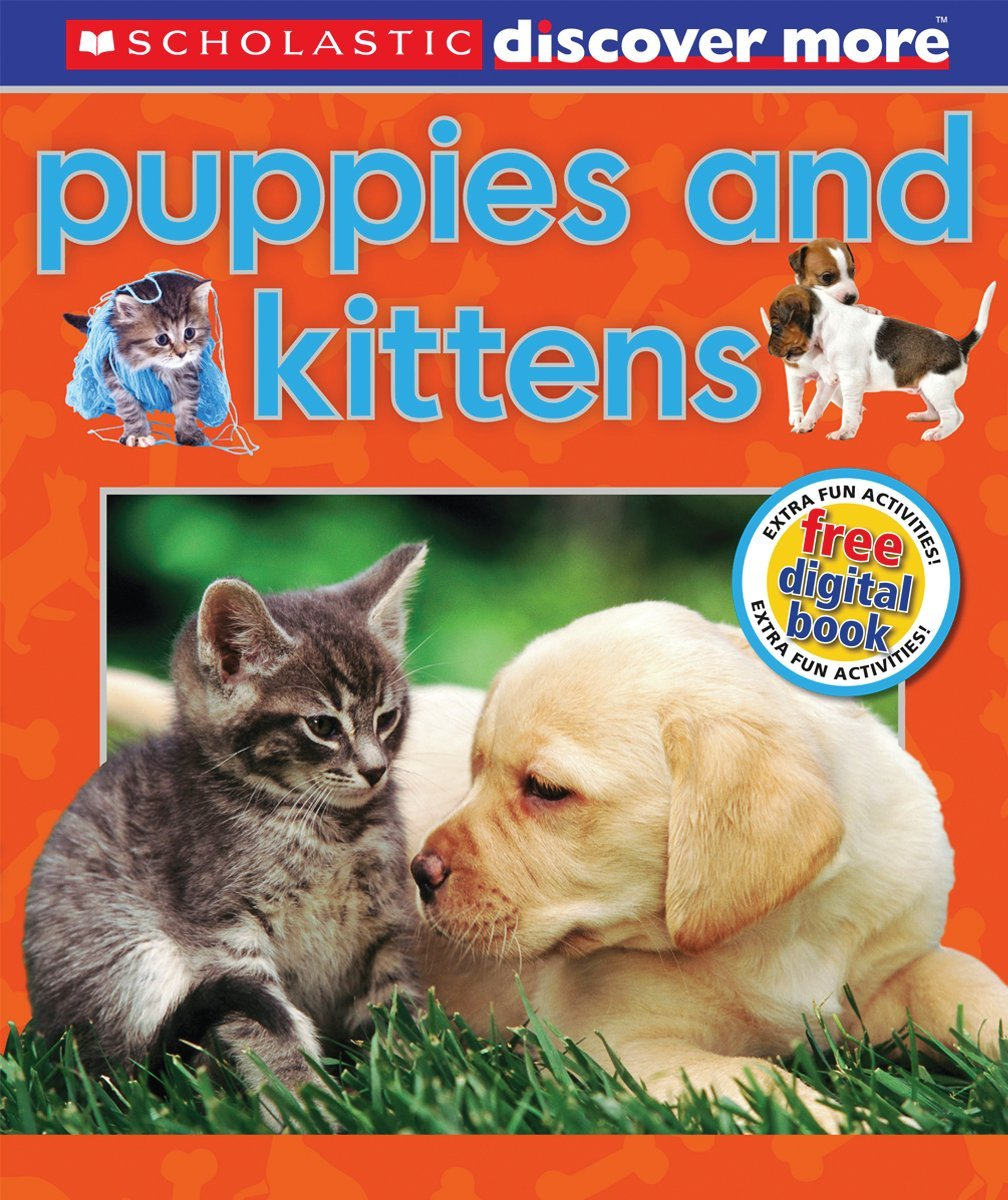 Scholastic Discover More Puppies & Kittens Penelope Arlon