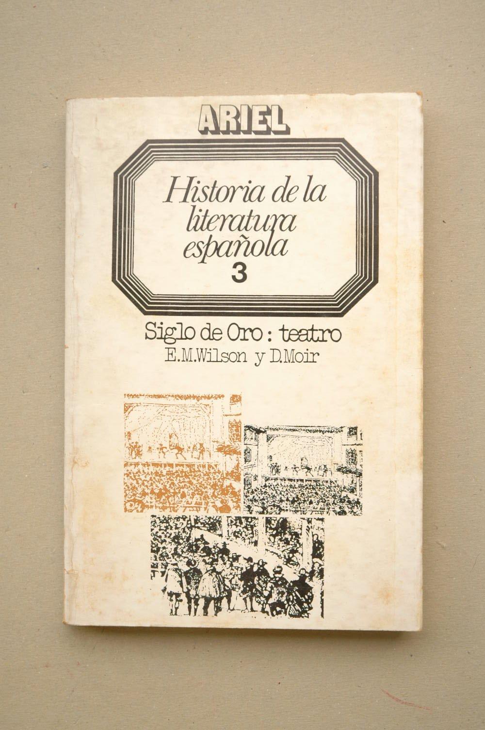 Historia de la literatura española. tomo 3: siglo de oro teatro ...