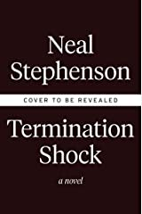Termination Shock: A Novel Kindle Edition