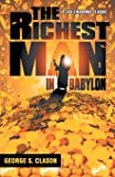 The Richest Man in Babylon Discover the Universal of Financial Abundance Paperback