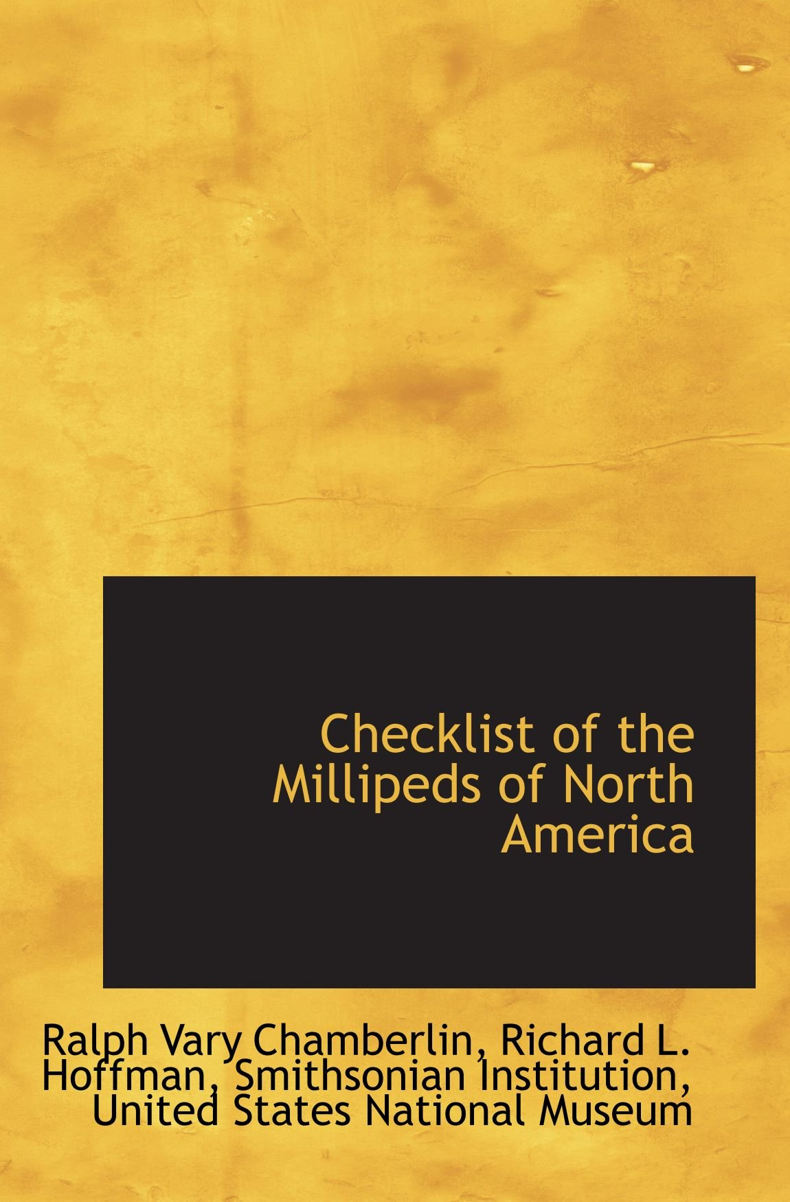 Read Online Checklist of the Millipeds of North America pdf
