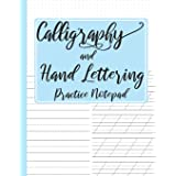 Calligraphy and Hand Lettering Practice Notepad: Modern Calligraphy Slant Angle Lined Guide, Alphabet Practice & Dot Grid Pap