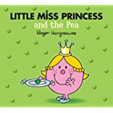 Little Miss Princess and the Pea (Mr. Men & Little Miss Magic)