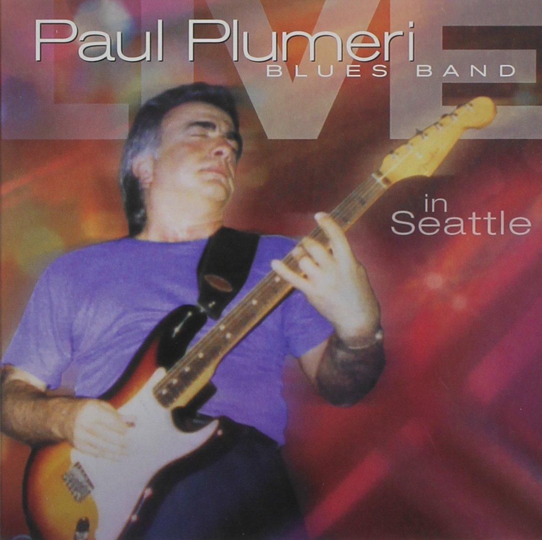 Paul Plumeri Blues Band Live in Seattle by paul plumeri