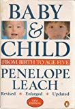 Your Baby And Child Amazon Co Uk Penelope Leach
