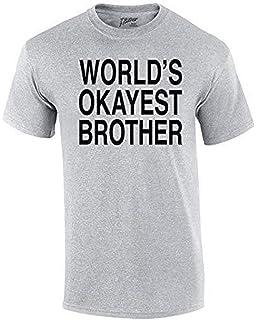 e4570ac9 Amazon.com: Mens Worlds Okayest Brother Shirt Funny T Shirts Big ...