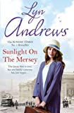 Sunlight on the Mersey: An utterly unforgettable saga of life after war