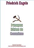 Princípios Básicos do Comunismo e outros textos (Portuguese Edition)